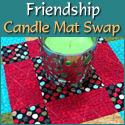 Friendship Candle Mat Swap