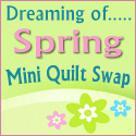 Dreaming of Spring Mini Quilt Swap