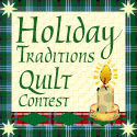 Holiday Traditions Quilt Contest