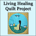 Living Healing Quilt Project