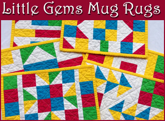 Little Gems - Pieced Mug Rugs