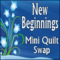 New Beginnings Mini Quilt Swap