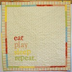 Eat Play Sleep Repeat