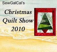 SewCalGal's Christmas Quilt Show 2010