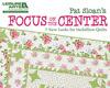 Pat Sloan's: Focus on the Center Blog Tour