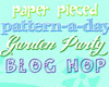 Paper-Pieced Garden Blog Hop Party