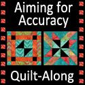Aiming for Accuracy Quilt-Along: Fabric Requirements
